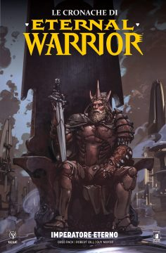 Le cronache di Eternal Warrior n. 2: Imperatore eterno