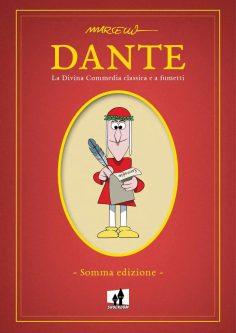 Dante – La Divina Commedia Classica e a Fumetti – Somma Edizione
