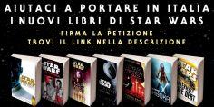 Non bloccate la pubblicazione dei romanzi di Star Wars in Italia
