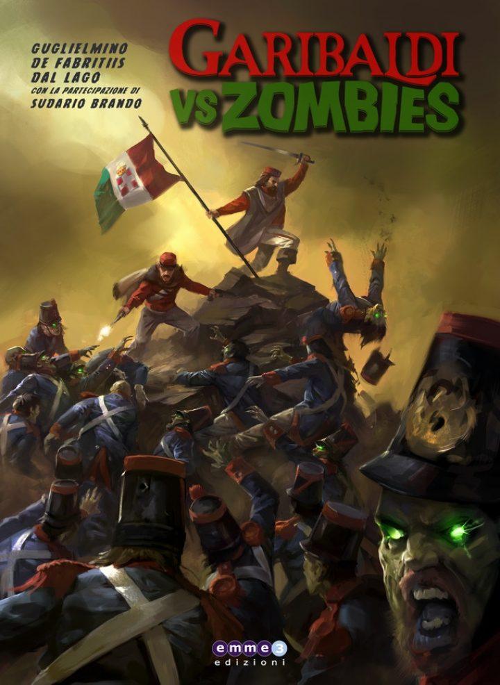 E' partito il crowdfunding di Garibaldi vs Zombies!