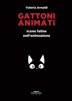 Gattoni animati: Tutti i gatti o quasi di fumetti e cartoni animati