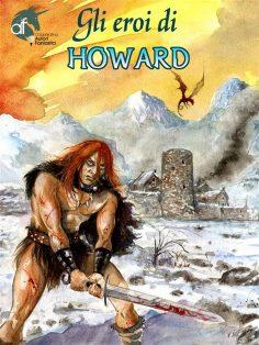 Alla scoperta de Gli eroi di Howard