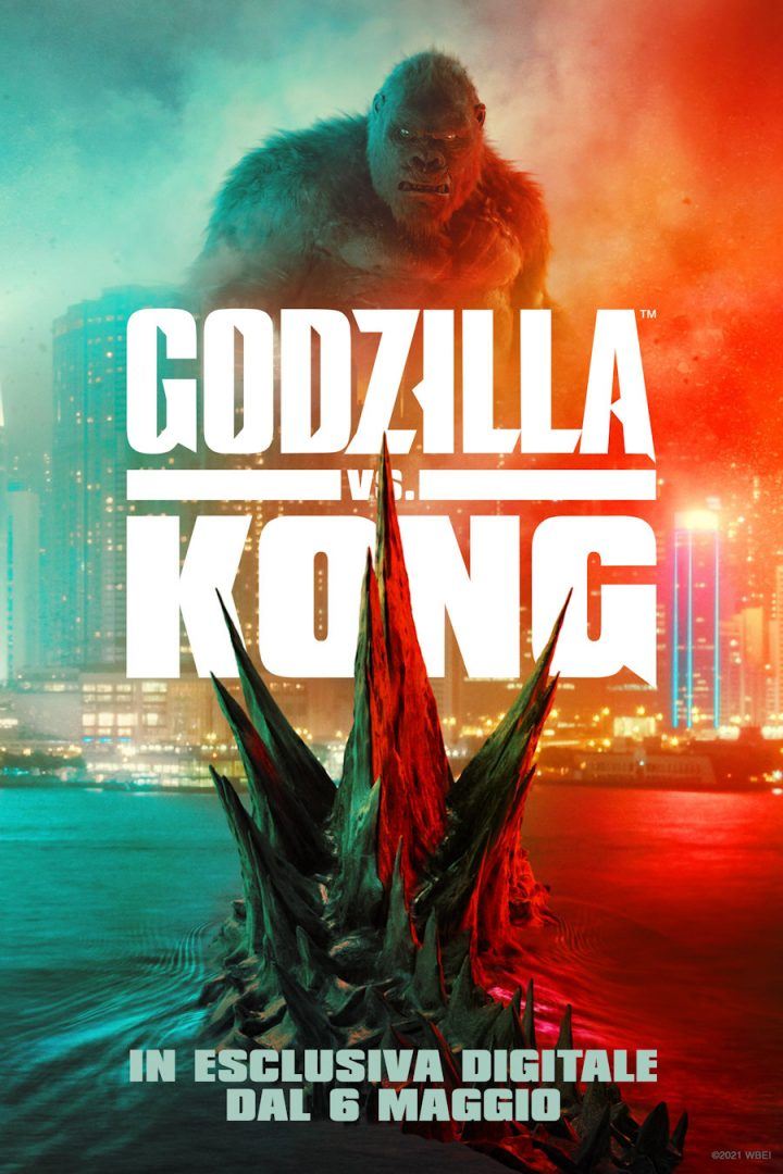Godzilla Vs. Kong: in Esclusiva digitale dal 6 Maggio