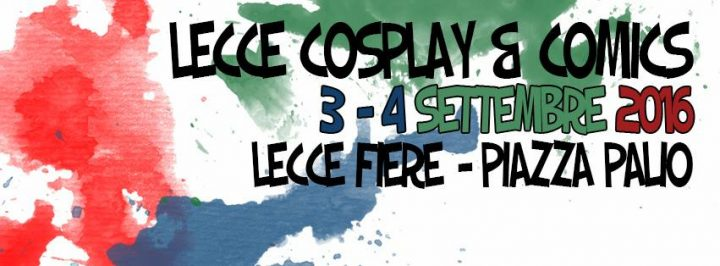 Lecce Cosplay & Comics 2016