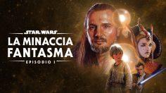 Star Wars Episodio I: La Minaccia Fantasma … in 8 punti