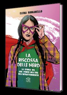 Un saggio sul mondo nerd declinato al femminile