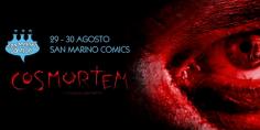 Cosmortem @ San Marino Comics