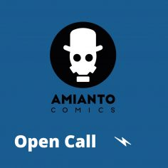 Open Call! – Amianto BLU – Amianto Comics