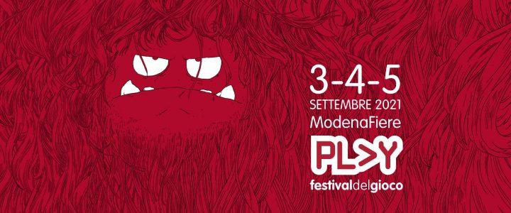 Play Modena 2021: si farà live dal 3 al 5 Settembre!
