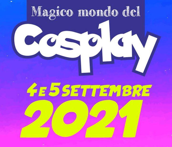 Magico Mondo del Cosplay 2021