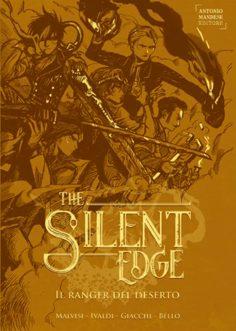 Il ranger del deserto e la Saga di The Silent Edge