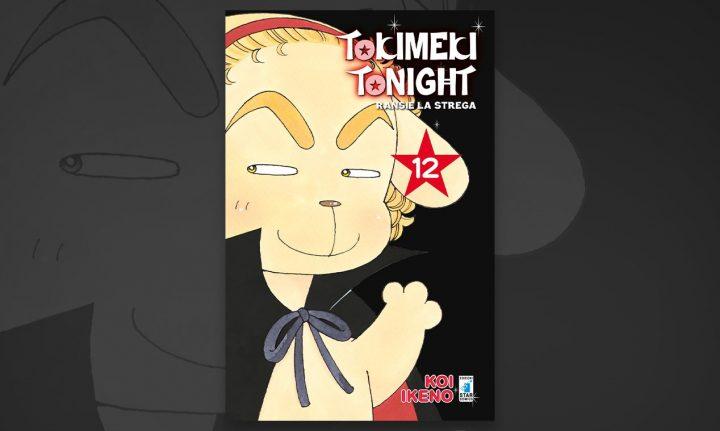 TOKIMEKI TONIGHT – RANSIE LA STREGA N. 12: una conclusione da batticuore